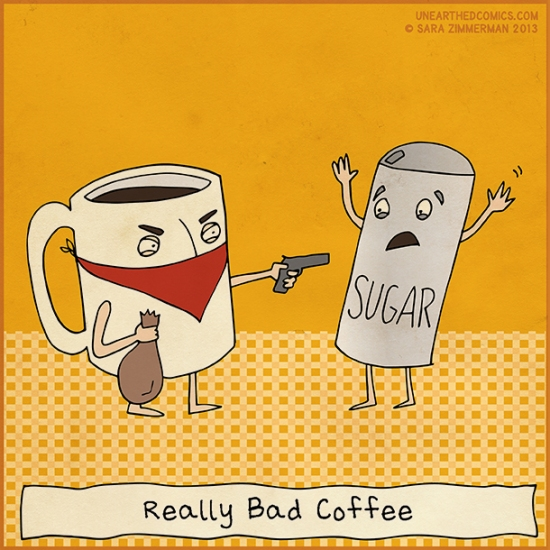 Sometimes the coffee at work is really this bad!